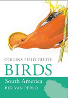 Birds of South America: Non-passerines (Collins Field Guide)
