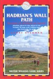Hadrians Wall Path: Wallsend to Bowness-on Stow (British Walking Guide)