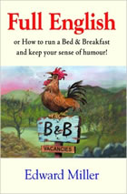 Full English: Or How to Run a Bed and Breakfast and Keep Your Sense of Humour