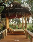 The Hotel Book: Great Escapes: Africa