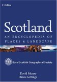 Scotland: An Encyclopedia of Places and Landscape