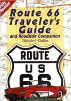 Route 66: Travellers Guide and Roadside Companion